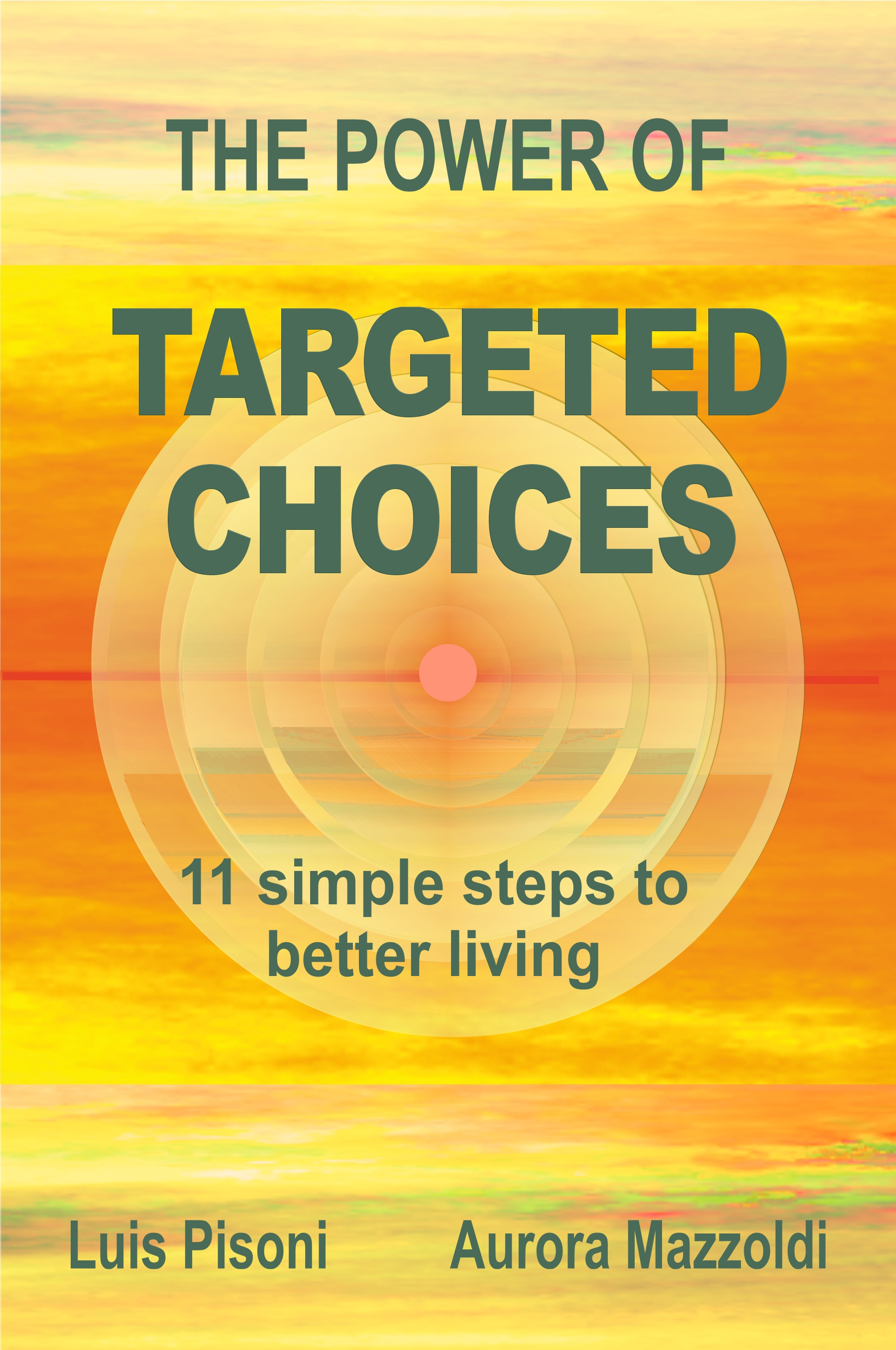 THE POWER OF TARGETED CHOICES