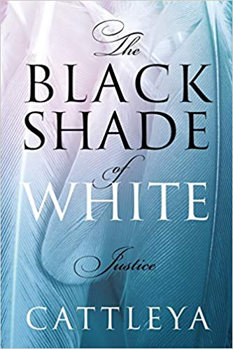 BLACK SHADE OF WHITE JUSTICE