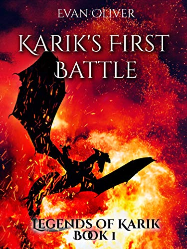 KARIK'S FIRST BATTLE