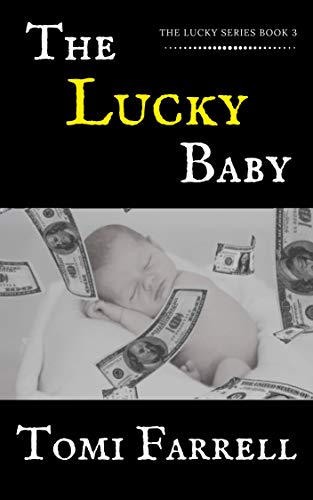 THE LUCKY BABY