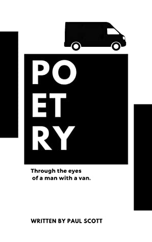 POETRY THROUGH THE EYES OF A MAN WITH A VAN